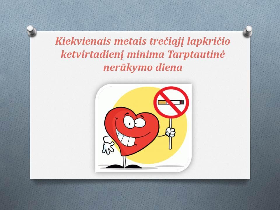 Šiandien – Tarptautinė nerūkymo diena