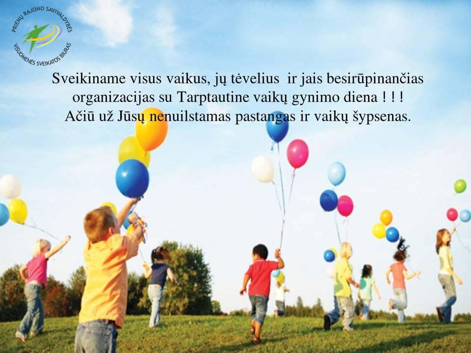 Sveikiname su Tarptautine vaikų gynimo diena.